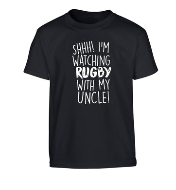 Shh.. I'm watching rugby with my uncle Children's black Tshirt 12-13 Years