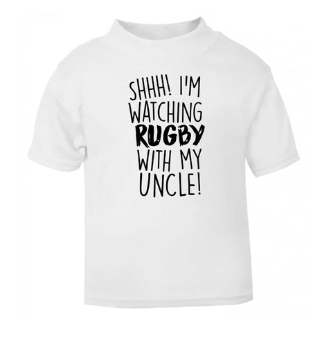 Shh.. I'm watching rugby with my uncle white Baby Toddler Tshirt 2 Years
