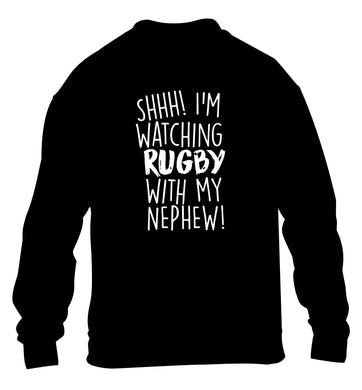 Shh.. I'm watching rugby with my nephew children's black sweater 12-13 Years