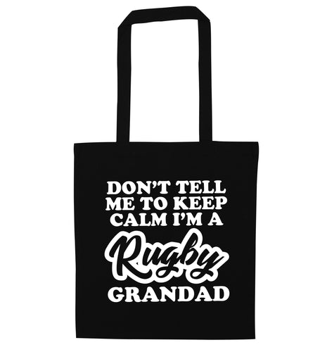 Don't tell me to keep calm I'm a rugby dad black tote bag