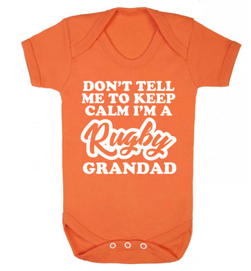 Don't tell me to keep calm I'm a rugby dad Baby Vest orange 18-24 months