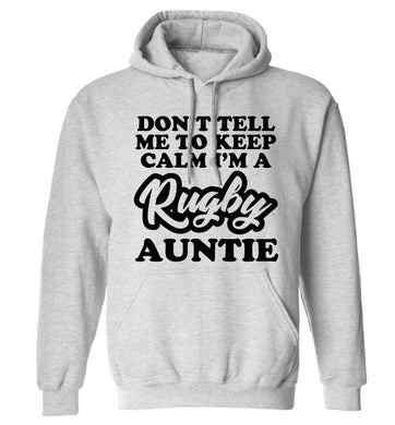 Don't tell me keep calm I'm a rugby auntie adults unisex grey hoodie 2XL