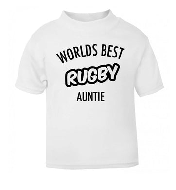 Worlds best rugby auntie white Baby Toddler Tshirt 2 Years