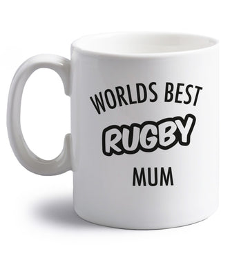 Worlds best rugby mum right handed white ceramic mug