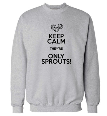 Keep calm they're only sprouts Adult's unisex grey Sweater 2XL