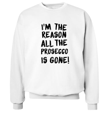 I'm the reason all the prosecco is gone Adult's unisex white Sweater 2XL