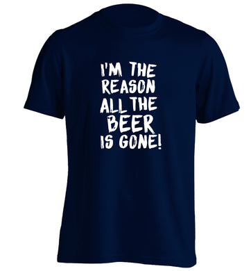 I'm the reason all the beer is gone adults unisex navy Tshirt 2XL