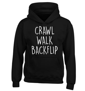 Crawl Walk Backflip children's black hoodie 12-13 Years