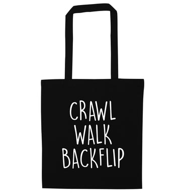 Crawl Walk Backflip black tote bag