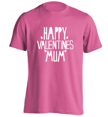 Happy valentines mum adults unisex pink Tshirt 2XL