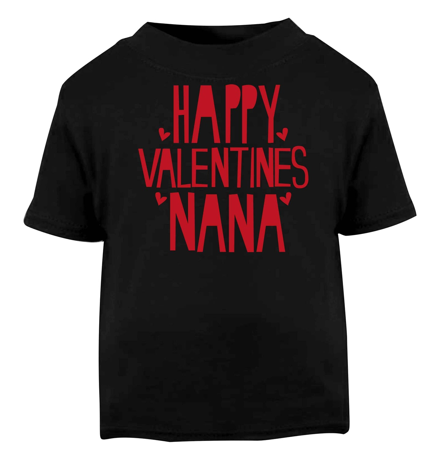Happy valentines nana Black baby toddler Tshirt 2 years