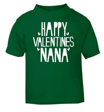 Happy valentines nana green baby toddler Tshirt 2 Years
