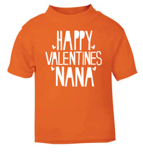 Happy valentines nana orange baby toddler Tshirt 2 Years