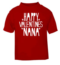Happy valentines nana red baby toddler Tshirt 2 Years