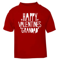 Happy valentines grandad red baby toddler Tshirt 2 Years