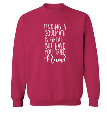 Finding a soulmate is great but have you tried rum? Adult's unisex pink Sweater 2XL