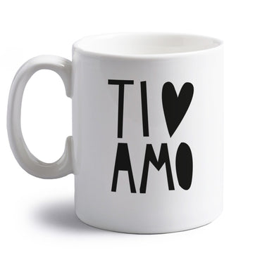 Ti amo - I love you right handed white ceramic mug