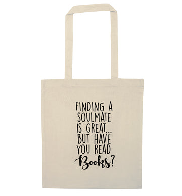 Finding a soulmate is great but have you read books? natural tote bag