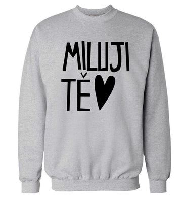 Miluji T_ - I love you Adult's unisex grey Sweater 2XL