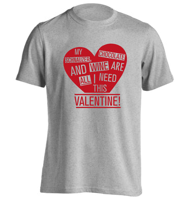 My schnauzer, chocolate and wine are all I need this valentine! adults unisex grey Tshirt 2XL