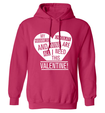 My havanese, chocolate and wine are all I need this valentine! adults unisex pink hoodie 2XL