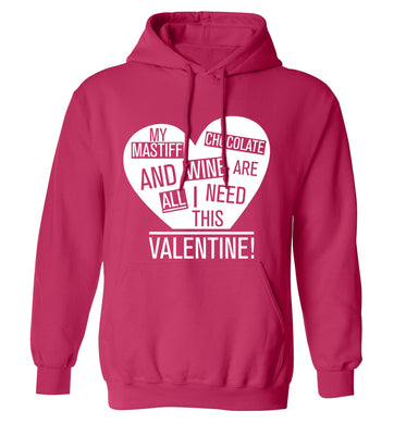 My mastiff, chocolate and wine are all I need this valentine! adults unisex pink hoodie 2XL