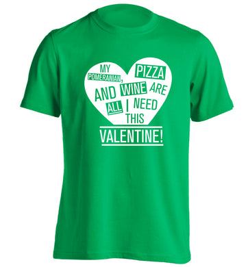 My pomeranian, chocolate and wine are all I need this valentine! adults unisex green Tshirt 2XL
