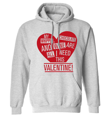 My whippet, chocolate and wine are all I need this valentine! adults unisex grey hoodie 2XL