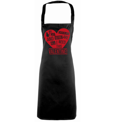 My cat, chocolate and wine are all I need this valentine! black apron