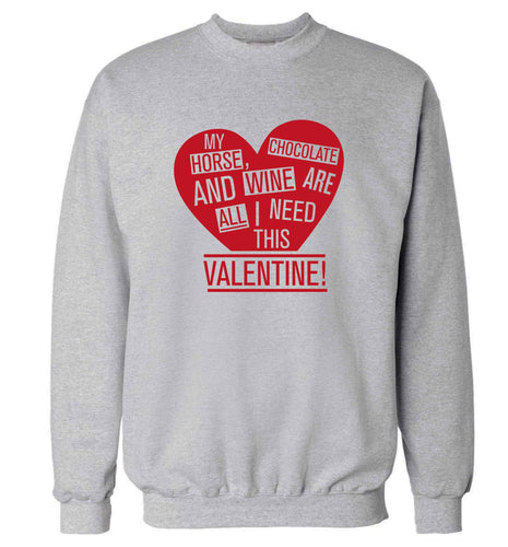 My horse chocolate and wine are all I need this valentine adult's unisex grey sweater 2XL
