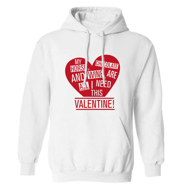 My horse chocolate and wine are all I need this valentine adults unisex white hoodie 2XL