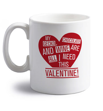 My gecko, chocolate and wine are all I need this valentine! right handed white ceramic mug