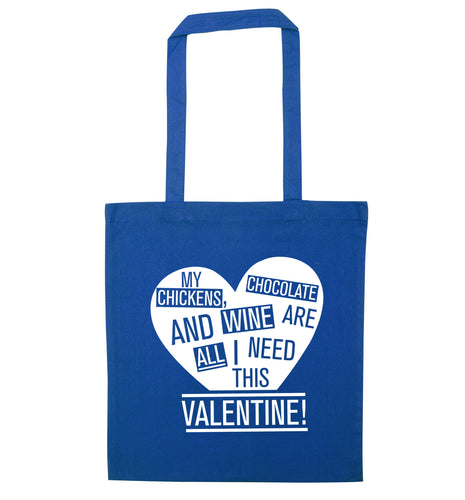 My chickens, chocolate and wine are all I need this valentine! blue tote bag