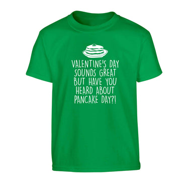 Valentine's day sounds great but have you heard about pancake day?! Children's green Tshirt 12-13 Years