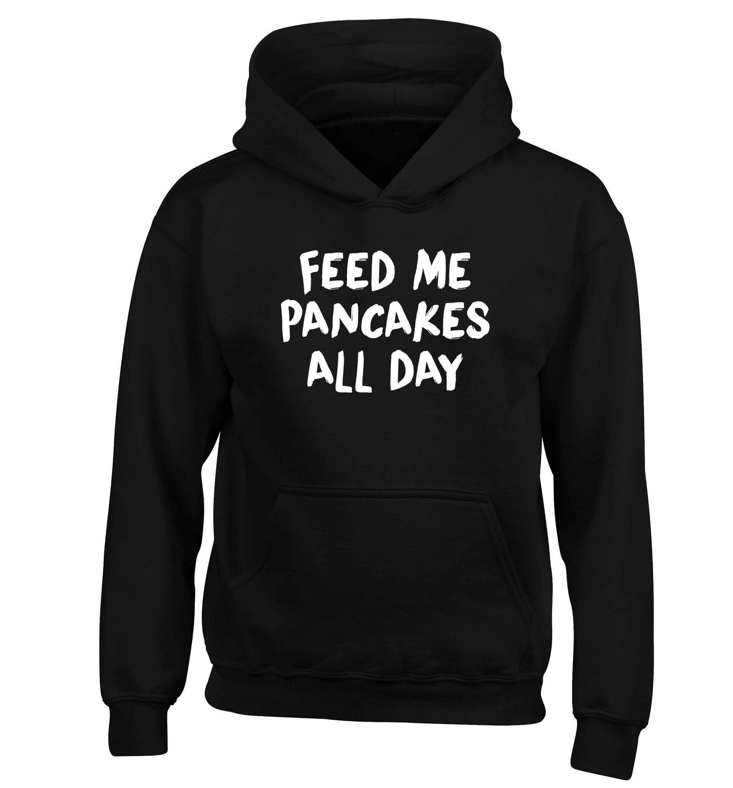 Feed me pancakes all day children's black hoodie 12-13 Years