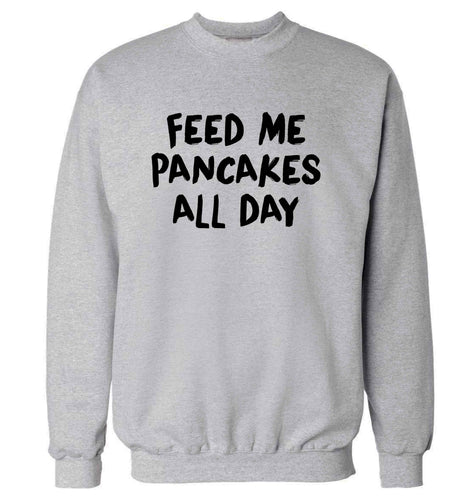 Feed me pancakes all day adult's unisex grey sweater 2XL