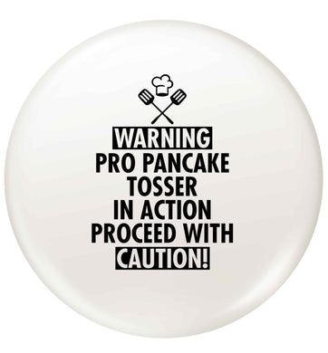 Warning pro pancake tosser in action proceed with caution small 25mm Pin badge