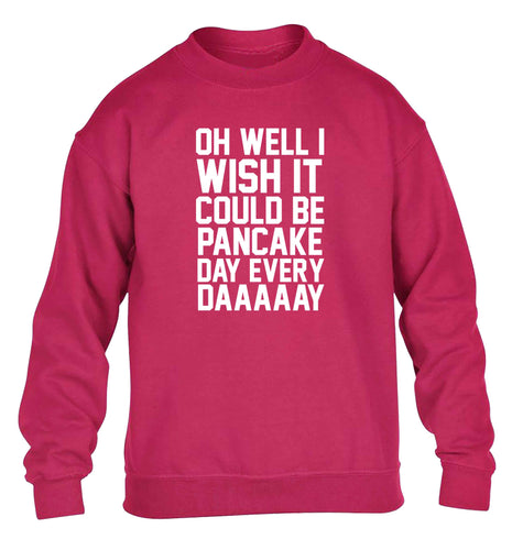 Oh well I wish it could be pancake day every day children's pink sweater 12-13 Years