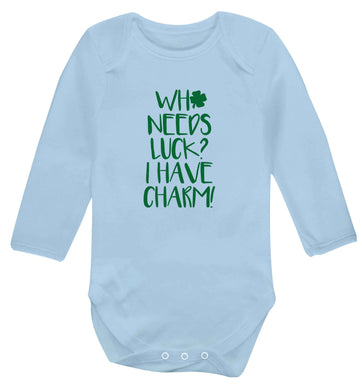 Who needs luck? I have charm! baby vest long sleeved pale blue 6-12 months