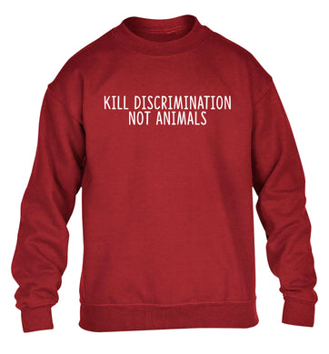 Kill Discrimination Not Animals children's grey sweater 12-13 Years