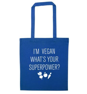 I'm Vegan What's Your Superpower? blue tote bag