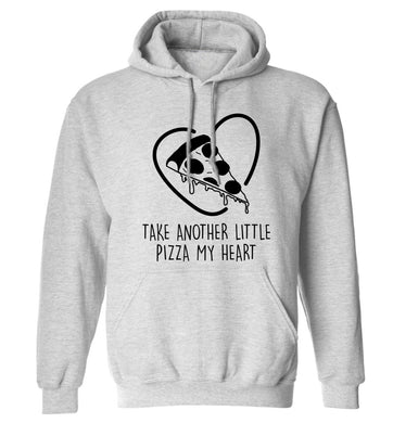 Take another little pizza my heart adults unisex grey hoodie 2XL