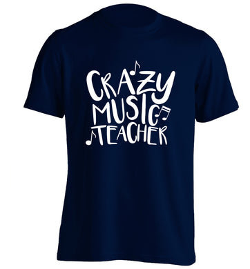 Crazy music teacher adults unisex navy Tshirt 2XL