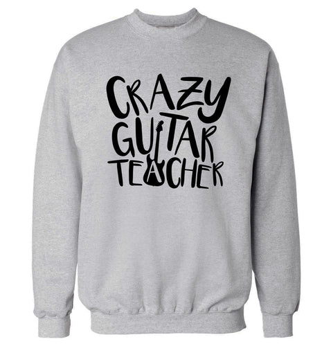 Crazy guitar teacher Adult's unisex grey Sweater 2XL