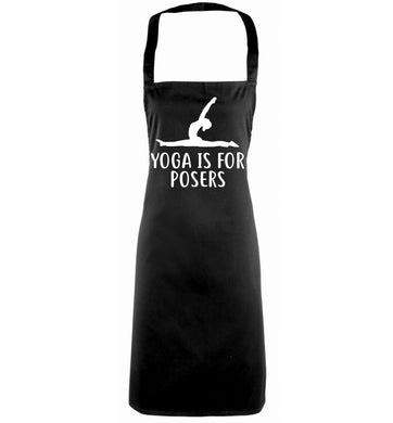 Yoga is for posers black apron