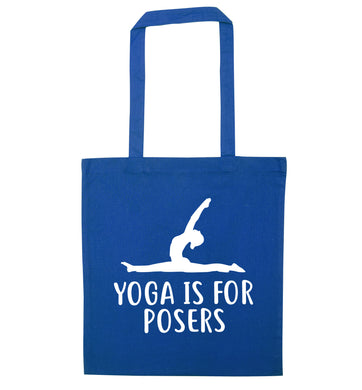 Yoga is for posers blue tote bag