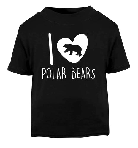 I Love Polar Bears Black Baby Toddler Tshirt 2 years