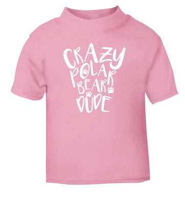 Crazy polar bear dude light pink Baby Toddler Tshirt 2 Years