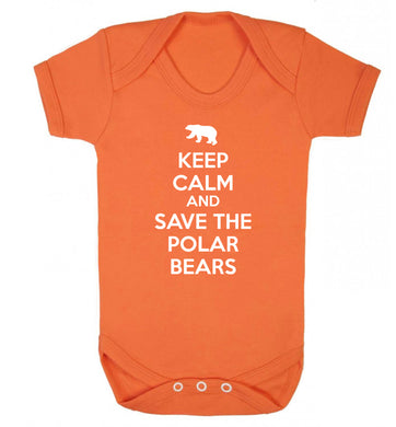 Keep calm and save the polar bears Baby Vest orange 18-24 months