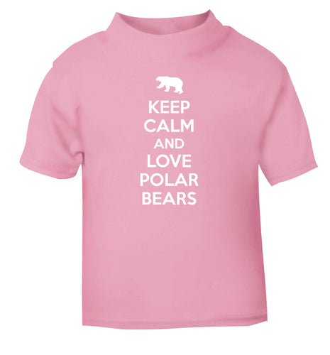 Keep calm and love polar bears light pink Baby Toddler Tshirt 2 Years